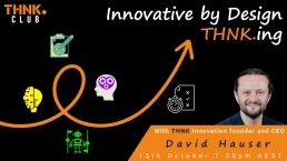 Innovative by Design THNK.ing
